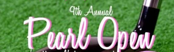 9th Annual Pearl Open Charity Golf Tournament